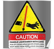 CAUTION: Handle With Care Poster