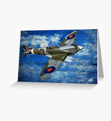 Happy Birthday Dad Spitfire Greeting Card