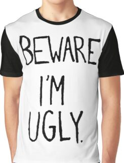 I'M UGLY Graphic T-Shirt