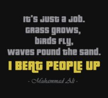 Muhammad Ali quote Beat People Up - inspirational quotes by logo-tshirt