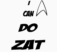 I can do zat! Unisex T-Shirt