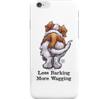 Less Barking, More Wagging iPhone Case/Skin