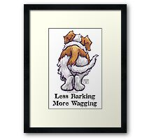 Less Barking, More Wagging Framed Print