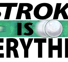 Stroke is Everything 8 Ball Black by Traci VanWagoner
