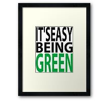 it's easy being green Framed Print