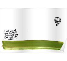 Psalm 101: I will sing Poster