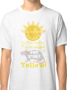 Sunshine daisies butter mellow... Classic T-Shirt
