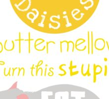Sunshine daisies butter mellow... Sticker