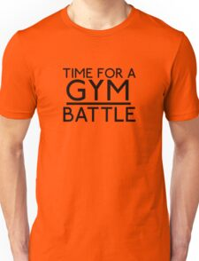 Time For A Gym Battle - Black Unisex T-Shirt