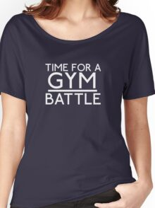 Time For A Gym Battle - White Women's Relaxed Fit T-Shirt