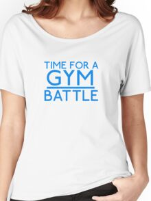Time For A Gym Battle - Blue Women's Relaxed Fit T-Shirt