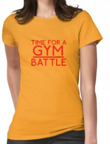 Time For A Gym Battle - Red Womens Fitted T-Shirt