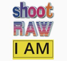 Shoot RAW: I AM Baby Tee
