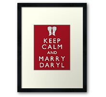 Keep Calm and Marry Daryl Framed Print