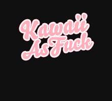 Kawaii as F*ck Unisex T-Shirt