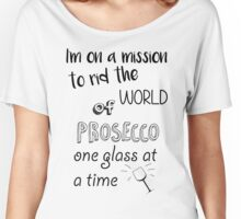 Prosecco Mission Women's Relaxed Fit T-Shirt