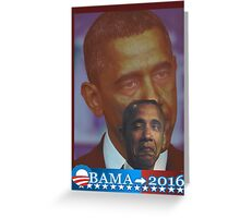 Obama 2016 presidential collection Greeting Card