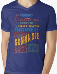 Rick and Morty Smith Quote - Nobody Exists on Purpose Mens V-Neck T-Shirt