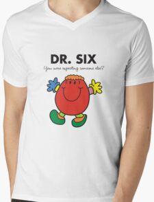 Dr Six T-Shirt
