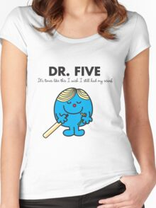 Dr Five Women's Fitted Scoop T-Shirt