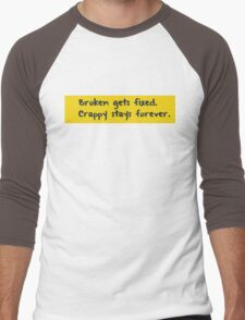 Every programmer learns this the hard way Men's Baseball ¾ T-Shirt