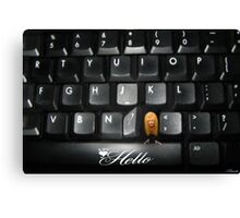 ❤‿❤ SAYING HELLO TO ALL FROM MY COMPUTER KEYBOARD❤‿❤  Canvas Print
