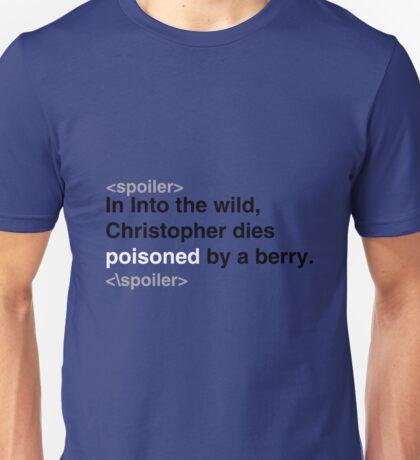 Spoiler Alert Into the Wild Unisex T-Shirt