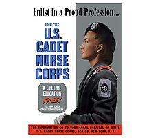 Enlist In A Proud Profession - Join The U.S. Cadet Nurse Corps Photographic Print