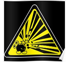 CAUTION: Risk of Explosion Poster
