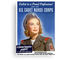 Join The U.S. Cadet Nurse Corps -- WW2 Canvas Print