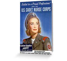 Join The U.S. Cadet Nurse Corps -- WW2 Greeting Card