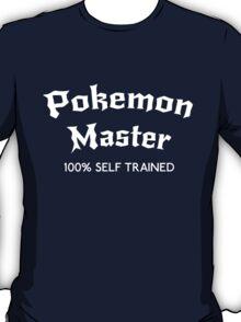 Self Trained Pokemon Master - White T-Shirt