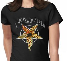 I worship Pizza #2 Womens Fitted T-Shirt