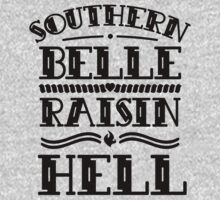 Southern Belle Raisin' Hell by Look Human