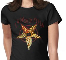 I worship Pizza #3 Womens Fitted T-Shirt