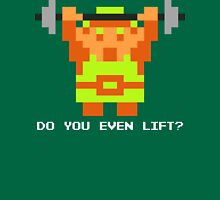Do You Even Lift? 8-bit Link Edition Unisex T-Shirt