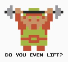 Do You Even Lift? 8-bit Link Edition v2 by JDNoodles