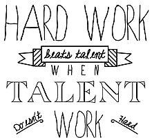 Hard Work Beats Talent by HRplusHT