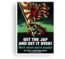 Work Where You're Needed -- World War Two Canvas Print