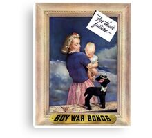 For Their Future -- Buy War Bonds  Canvas Print