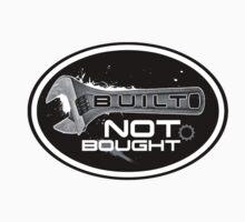 Sticker BUILT NOT BOUGHT by ArtGear