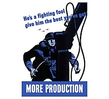 He's A Fighting Fool - Give Him The Best You've Got  Photographic Print