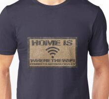 'home is where the wifi connects automatically' Unisex T-Shirt