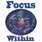 Focus Within  by Nate4D7