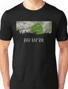Bad Raptor Unisex T-Shirt