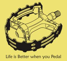 Life is Better when you Pedal (lite) by KraPOW