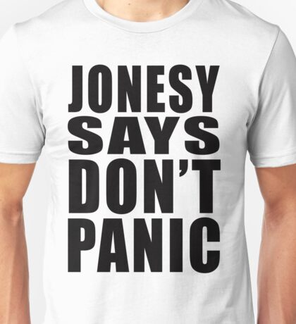 Jonesy says Don't Panic T-Shirt