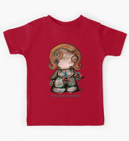 Even Angels Get the Blues TShirt Kids Clothes