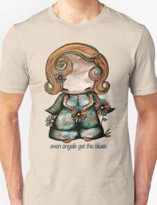 Even Angels Get the Blues TShirt Unisex T-Shirt
