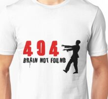 404 - Brain not found Unisex T-Shirt